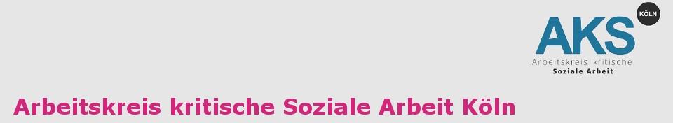 Arbeitskreis kritische Soziale Arbeit Köln